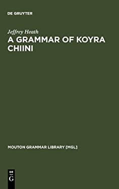 A Grammar of Koyra Chiini 9783110162851