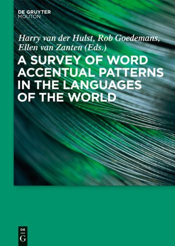 A Survey of Word Accentual Patterns in the Languages of the World 9783110196313
