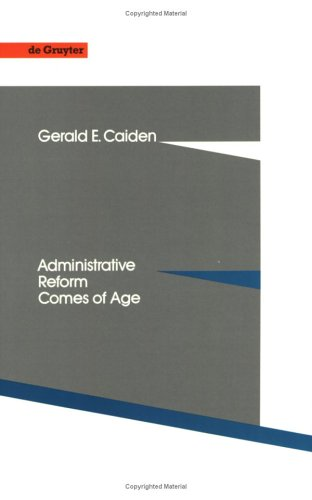 Administrative Reform Comes of Age 9783110126457