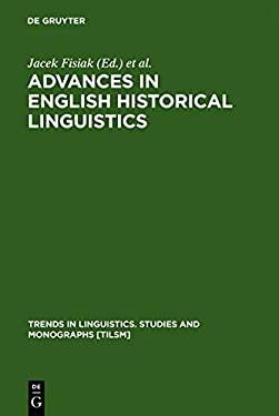 Advances in English Historical Linguistics