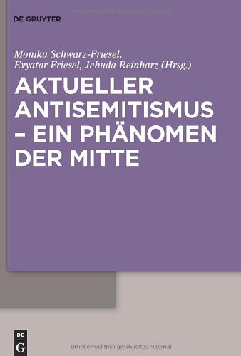 Aktueller Antisemitismus - Ein Phanomen der Mitte 9783110230109