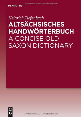 Alts Chsisches Handw Rterbuch / A Concise Old Saxon Dictionary 9783110232332