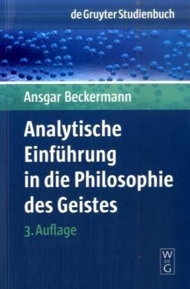 Analytische Einfuhrung In die Philosophie Des Geistes 9783110204247