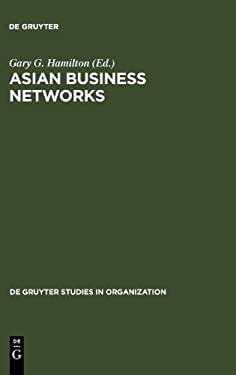 Asian Business Networks 9783110131598