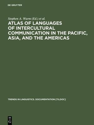 Atlas of Languages of Intercultural Communication in the Pacific, Asia, and the Americas: Vol I: Maps. Vol II: Texts