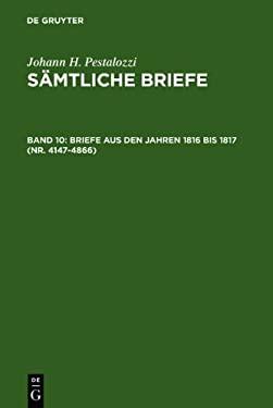 Briefe Aus Den Jahren 1816 Bis 1817 (NR. 4147-4866) 9783110028287