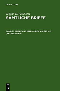 Briefe Aus Den Jahren 1818 Bis 1819 (NR. 4867-5369) 9783110028294