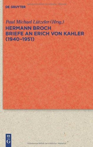 Briefe an Erich Von Kahler (1940-1951) 9783110227444