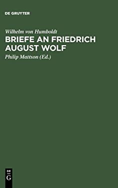 Briefe an Friedrich August Wolf 9783110109252