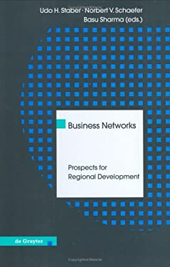 Business Networks: Prospects for Regional Development 9783110151077