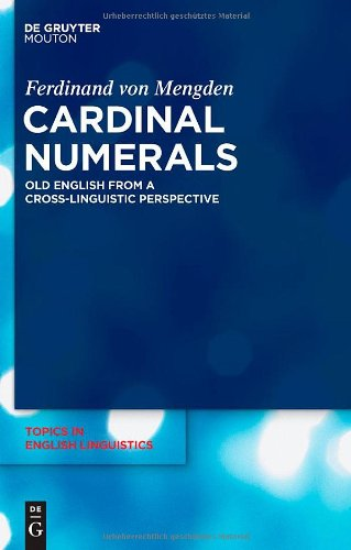 Cardinal Numerals: Old English from a Cross-Linguistic Perspective