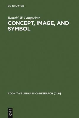 Concept, Image, and Symbol 9783110172805
