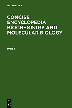 Concise Encyclopedia of Biochemistry: 9783110145359