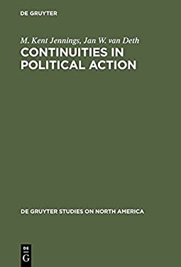 Continuities in Political Action: A Longitudinal Study of Political Orientations in Three Western Democraties
