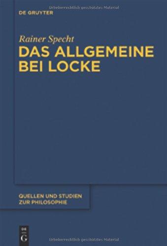 Das Allgemeine Bei Locke: Konstruktion Und Umfeld 9783110268492