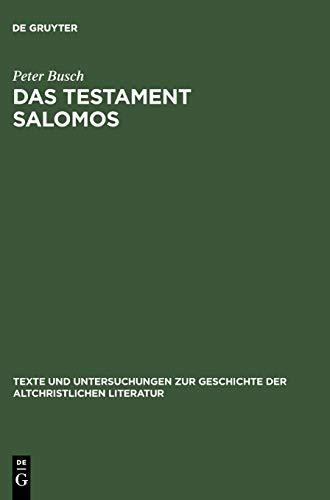 Das Testament Salomos: Die Lteste Christliche D Monologie, Kommentiert Und in Deutscher Erst Bersetzung 9783110185287