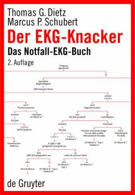 Der EKG-Knacker: Das Notfall-EKG-Buch 9783110190595