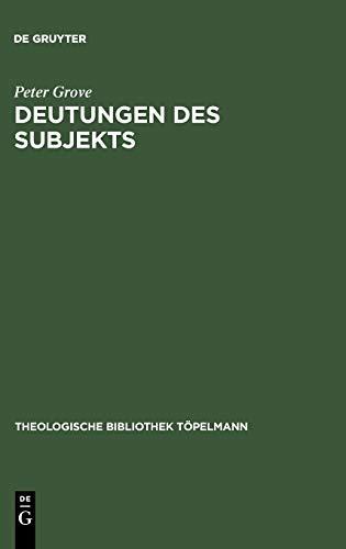 Deutungen Des Subjekts: Schleiermachers Philosophie Der Religion 9783110182248