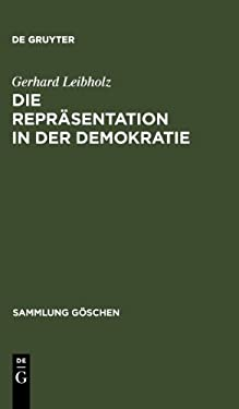 Die Repr Sentation in Der Demokratie 9783110045444