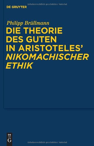 Die Theorie des Guten in Aristoteles'