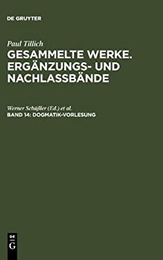 Dogmatik-Vorlesung: (Dresden 1925-1927) 9783110183535