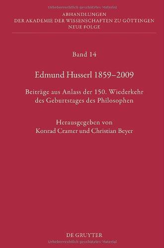 Edmund Husserl 1859-2009: Beitr GE Aus Anlass Der 150. Wiederkehr Des Geburtstages Des Philosophen