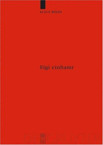 Eigi Einhamr: Beitr GE Zum Weltbild Der Eyrbyggja Und Anderer Isl Ndersagas 9783110185829