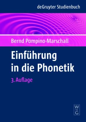 Einf Hrung in Die Phonetik 9783110224801