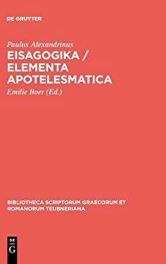 Eisagogika / Elementa Apotelesmatica 9783110280678