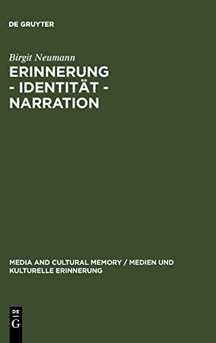 "Erinnerung--Identitat--Narration: Gattungstypologie Und Funktionen Kanadischer ""Fictions Of Memory"""