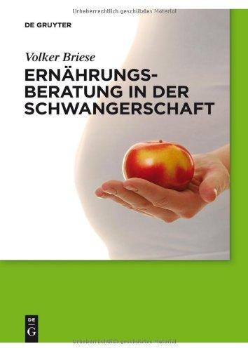Ernahrungsberatung In der Schwangerschaft 9783110246193
