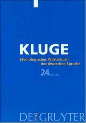 Etymologisches Warterbuch Der Deutschen Sprache 9783110174724