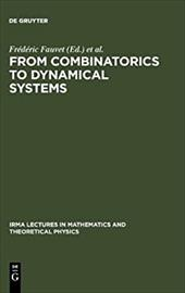 From Combinatorics to Dynamical Systems: Journ Es de Calcul Formel, Strasbourg, March 22-23, 2002 7895413