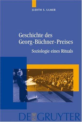 Geschichte Des Georg-B Chner-Preises: Soziologie Eines Rituals 9783110190694