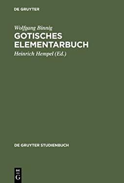 Gotisches Elementarbuch 9783110149326