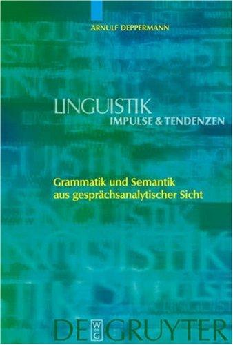 Grammatik Und Semantik Aus Gesprachsanalytischer Sicht 9783110185584