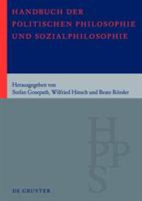 Handbuch Der Politischen Philosophie Und Sozialphilosophie: Band 1: A M. Band 2: N Z