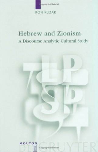 Hebrew and Zionism: A Discourse Analytic Cultural Study
