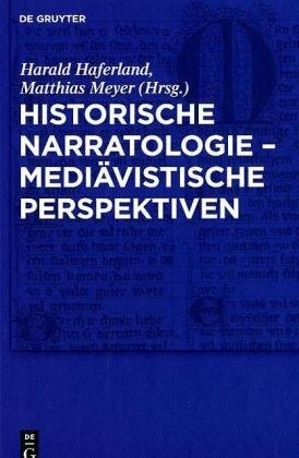 Historische Narratologie Mediavistische Perspektiven 9783110226256
