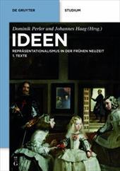 Ideen: Repr Sentationalismus in Der Fr Hen Neuzeit. Texte Und Kommentare 7896677