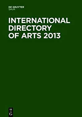 International Directory of Arts 2013 9783110273793