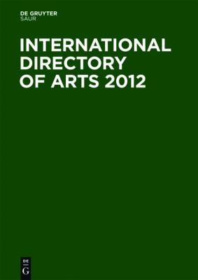 International Directory of Arts 3 Volume Set 9783110234886