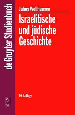 Israelitische Und J Dische Geschichte 9783110174632