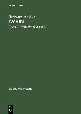 Iwein: Text Und Bersetzung 9783110160840