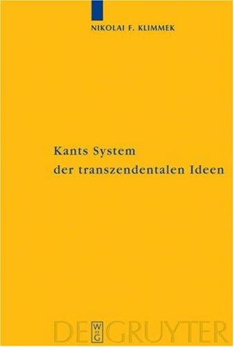 Kants System Der Transzendentalen Ideen 9783110183498