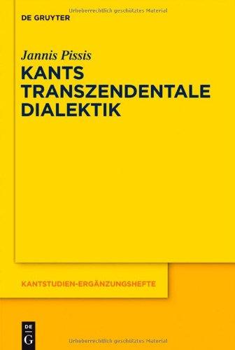 Kants Transzendentale Dialektik: Zu Ihrer Systematischen Bedeutung 9783110281569