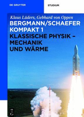 Klassische Physik - Mechanik Und W Rme 9783110226676