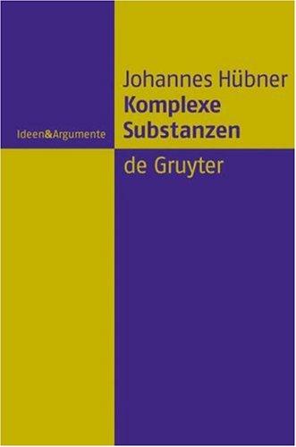 Komplexe Substanzen = Komplexe Substanzen 9783110188530
