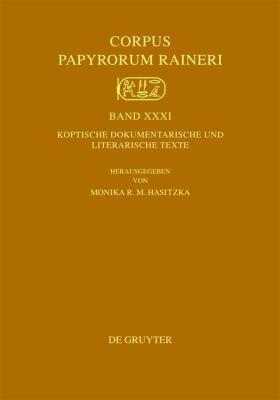 Koptische Dokumentarische Und Literarische Texte 9783110239676