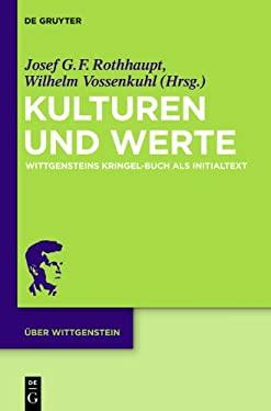 Kulturen Und Werte: Wittgensteins